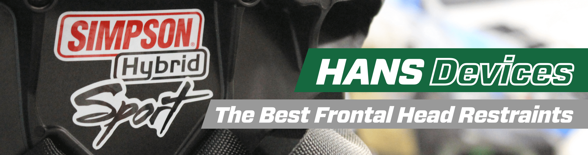 HANS Devices – The Best Frontal Head Restraints – www.gsmperformance.co.uk Hero Image – October 2017